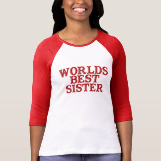 Worlds Best Sister T-shirts