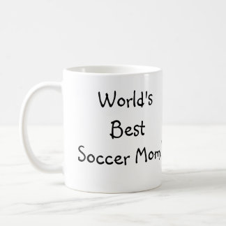 World's Best Soccer Mom! Coffee Mug
