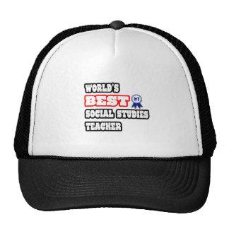 World's Best Social Studies Teacher Trucker Hats