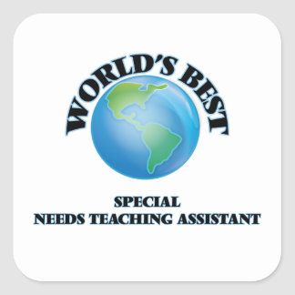 World's Best Special Needs Teaching Assistant Square Stickers