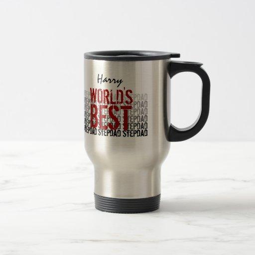 World's Best Stepdad - Father's Day Custom Name Coffee Mugs