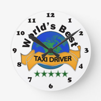 World's Best Taxi Driver Round Clock