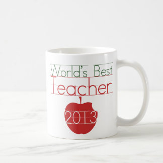 Worlds Best Teacher 2013 Coffee Mug