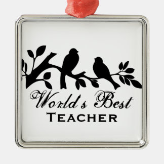 World's Best Teacher sparrows silhouette branch Silver-Colored Square Decoration