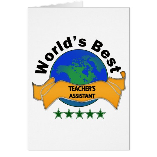 World's Best Teacher's Assistant Card