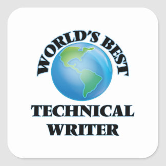 World's Best Technical Writer Square Stickers