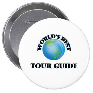 World's Best Tour Guide 10 Cm Round Badge