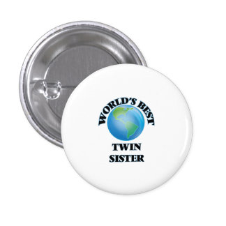World's Best Twin Sister 3 Cm Round Badge