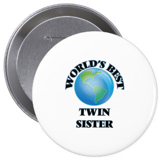 World's Best Twin Sister 10 Cm Round Badge