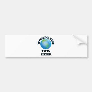 World's Best Twin Sister Bumper Sticker