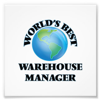 World's Best Warehouse Manager Photograph