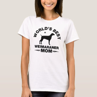 world's best weimaraner mom T-Shirt