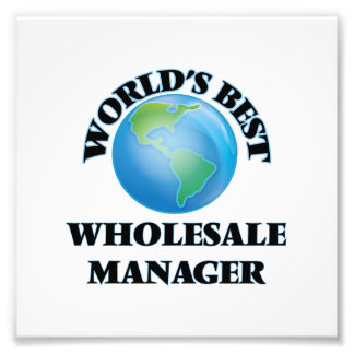World's Best Wholesale Manager Photograph