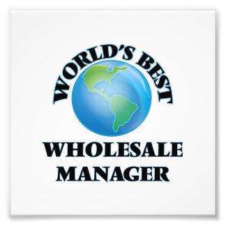 World's Best Wholesale Manager Art Photo
