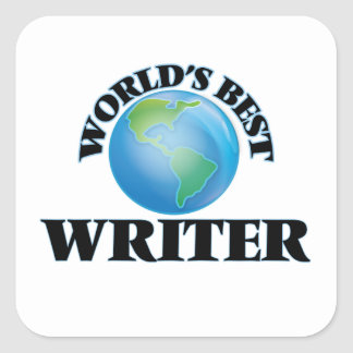 World's Best Writer Square Stickers