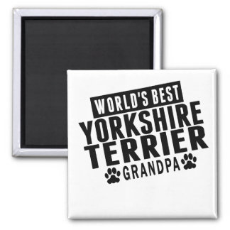 World's Best Yorkshire Terrier Grandpa Magnet