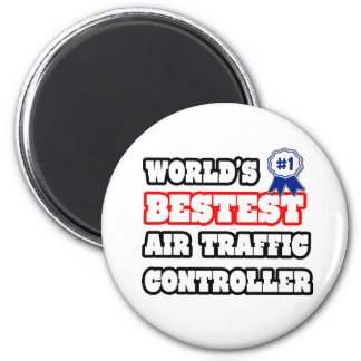 World's Bestest Air Traffic Controller Magnets
