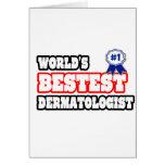 World's Bestest Dermatologist Card