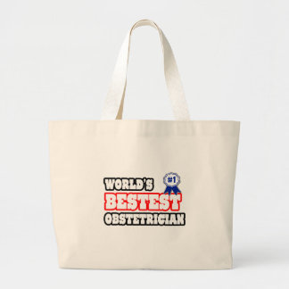 World's Bestest Obstetrician Large Tote Bag