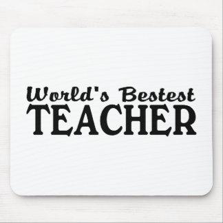 Worlds Bestest Teacher Mousepad