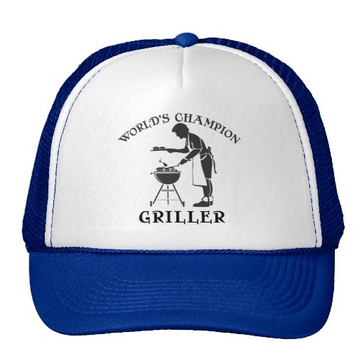 World's Champion Griller Father's Day Tee Trucker Hat