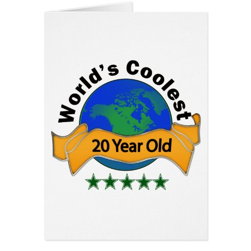 World's Coolest 20 Year Old Greeting Cards