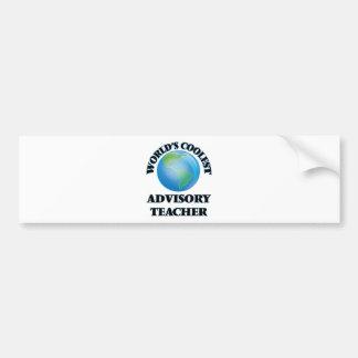 wORLD'S COOLEST aDVISORY tEACHER Bumper Stickers