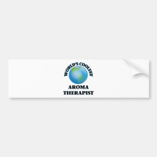wORLD'S COOLEST aROMA tHERAPIST Bumper Stickers