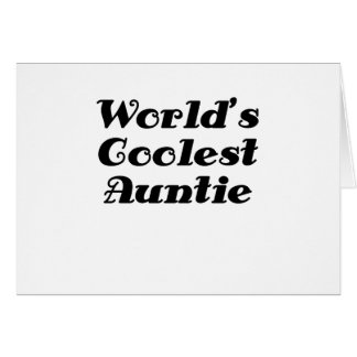 Worlds Coolest Auntie Greeting Card