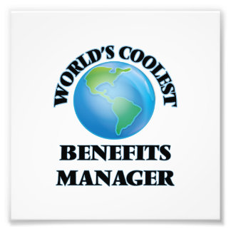World's coolest Benefits Manager Photo Print