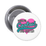 World's Coolest Big Sister Buttons