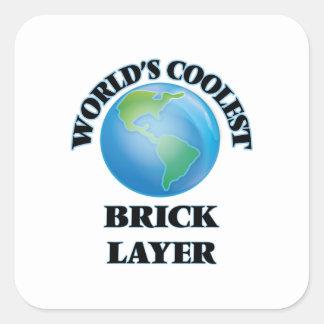 World's coolest Brick Layer Square Sticker