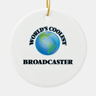 World's coolest Broadcaster Christmas Ornament