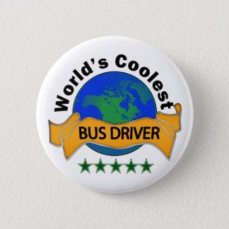 World's Coolest Bus Driver 6 Cm Round Badge