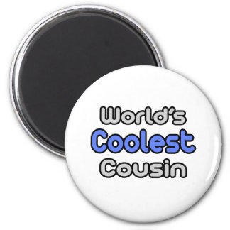 World's Coolest Cousin 6 Cm Round Magnet