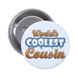 World's Coolest Cousin Pins