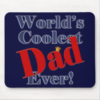 World's Coolest Dad Ever Father's Day Gift Mouse Pad