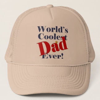 World's Coolest Dad Ever Father's Day Gift Trucker Hat