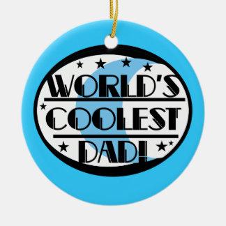 World's Coolest Dad Gifts Round Ceramic Decoration