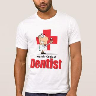 World's Coolest Dentist Tshirt