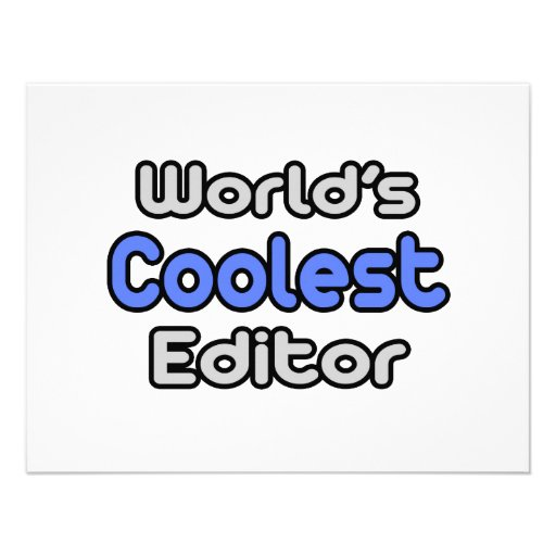 World's Coolest Editor Custom Announcement