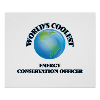 World's coolest Energy Conservation Officer Posters