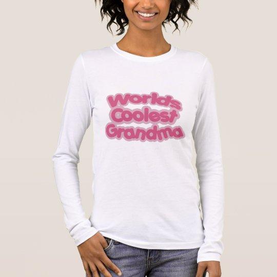 Worlds Coolest Grandma Long Sleeve T-Shirt