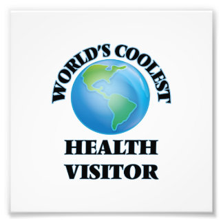 World's coolest Health Visitor Art Photo