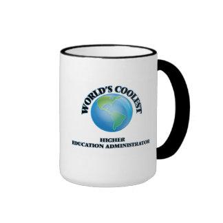 World's coolest Higher Education Administrator Coffee Mug