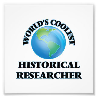 World's coolest Historical Researcher Photographic Print