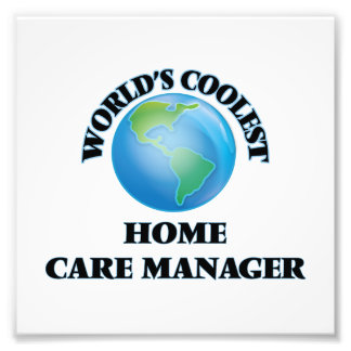World's coolest Home Care Manager Photo