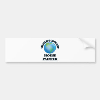 World's coolest House Painter Bumper Sticker