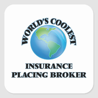 World's coolest Insurance Placing Broker Square Sticker