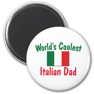 World's Coolest Italian Dad Magnet